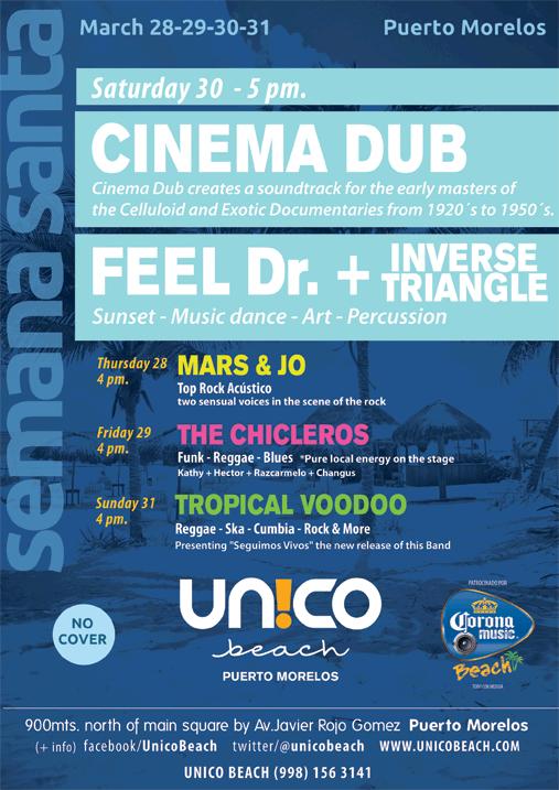 CINEMA DUB Y FEEL DR. + INVERSE TRIANGLE- Semana Santa en Puerto Morelos