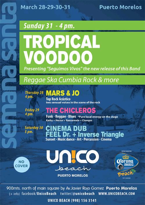 Tropical Voo Doo - Semana Santa en Puerto Morelos